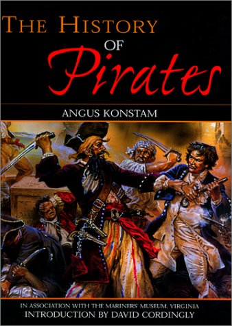 The History of Pirates: Konstam, Angus