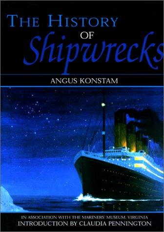 9781558219700: The History of Shipwrecks