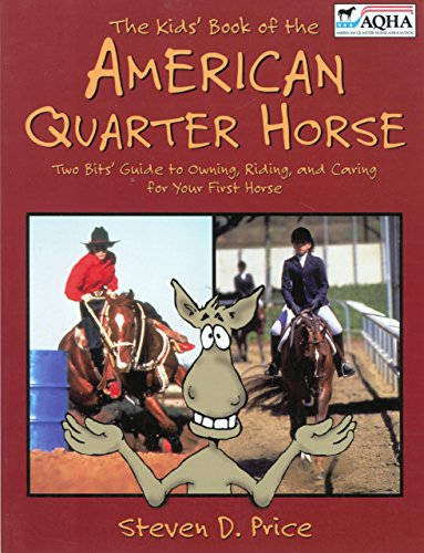9781558219755: The Kids' Book of the American Quarter Horse (American Quarter Horse Association Books)