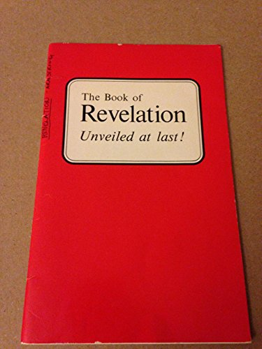 9781558251854: The Book of Revelation Unveiled at last!