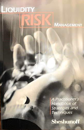 9781558273023: Liquidity Risk Management