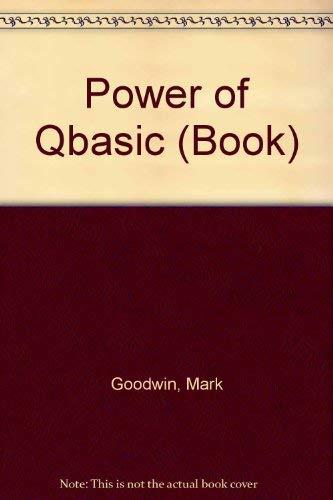 Power Of.Qbasic: Mark D. Goodwin