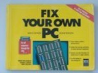 9781558282322: Fix Your Own PC