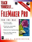 9781558283695: Teach Yourself...Filemaker Pro for the Mac (Teach Yourself Visually)