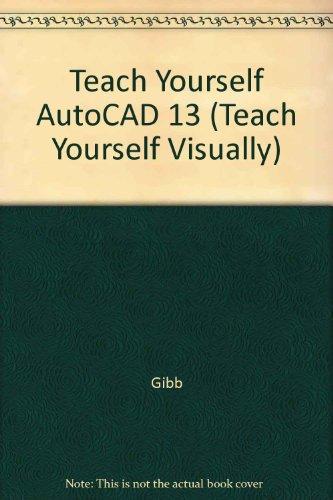 9781558284050: Teach Yourself Autocad Foe Windows