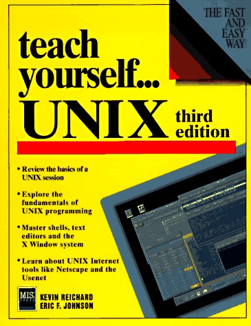 Teach Yourself.Unix (Teach Yourself.(Mis Pr)): Kevin Reichard, Eric