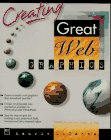 9781558284791: Creating Great Web Graphics