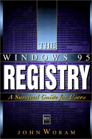 9781558284944: The Windows 95 Registry: A Survival Guide for Users