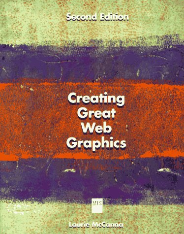 9781558285507: Creating Great Web Graphics