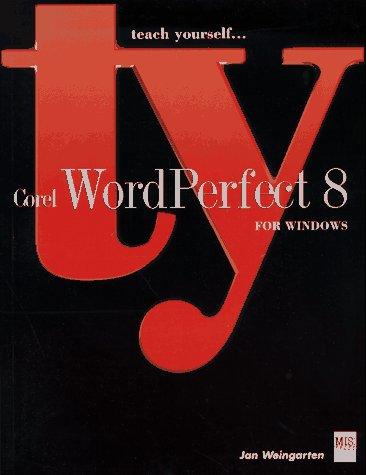 9781558285736: Teach Yourself Corel Wordperfect 8 for Windows