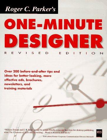 9781558285934: Roger C. Parker's One-Minute Designer