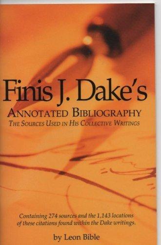 Finis J. Dake's Annotated Bibliography