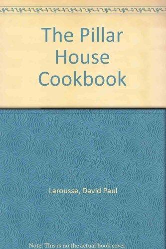 9781558320055: The Pillar House Cookbook