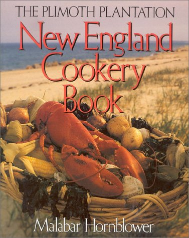 9781558320277: Plimoth Plantation New England Cookery Book