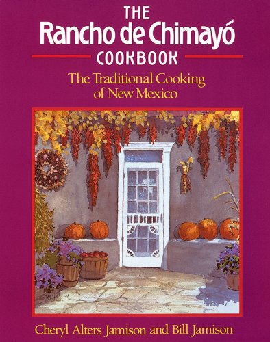 9781558320352: The Rancho de Chimayo Cookbook: The Traditional Cooking of New Mexico (Non)