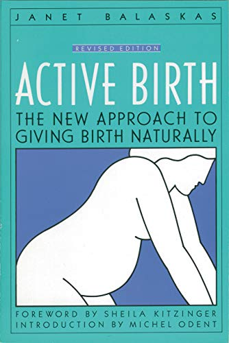 9781558320383: Active Birth: The New Approach to Giving Birth Naturally (Non)