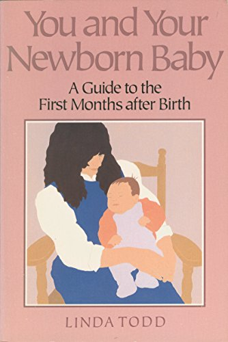 9781558320543: You and Your Newborn Baby: A Guide to the First Months After Birth (Non)