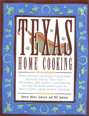 9781558320581: Texas Home Cooking