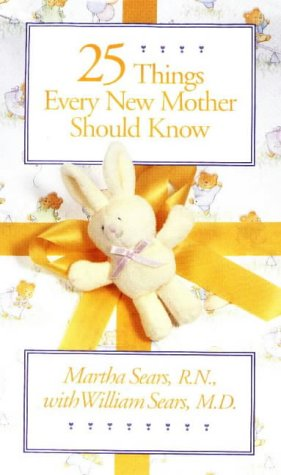 9781558320697: Twenty-Five Things Every New Mother Should Know