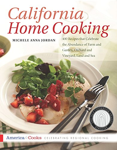 California Home Cooking: American Cooking in the California Style