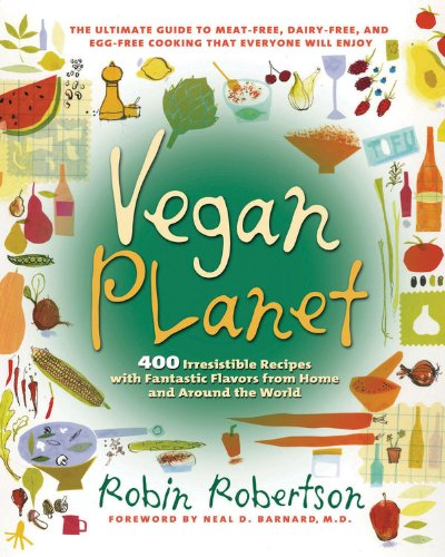 9781558322110: The Vegan Planet: 400 Irresistible Recipes With Fantastic Flavors from Home and Around the World (Non)