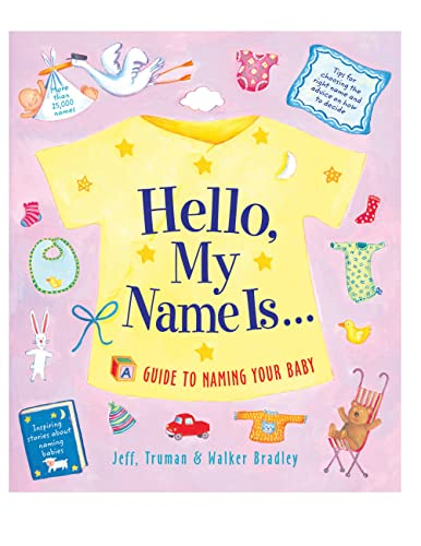 9781558322806: Hello, My Name Is...: A Guide to Naming Your Baby