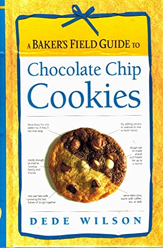 BAKERS FIELD GUIDE TO CHOCOLATE CHIP COOKIES