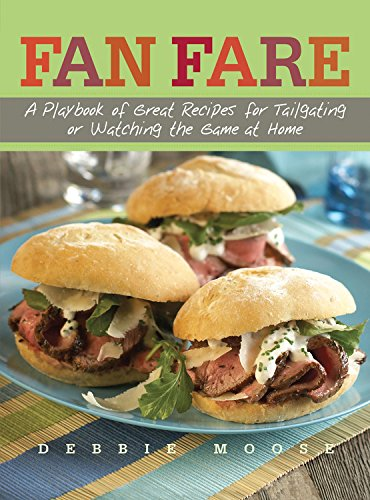 9781558323384: Fan Fare: A Playbook of Great Recipes for Tailgating or Watching the Game at Home