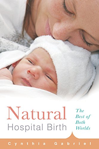 9781558327184: Natural Hospital Birth: The Best of Both Worlds