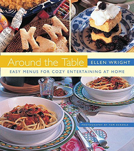 9781558327412: Around the Table: Easy Menus for Cozy Entertaining at Home