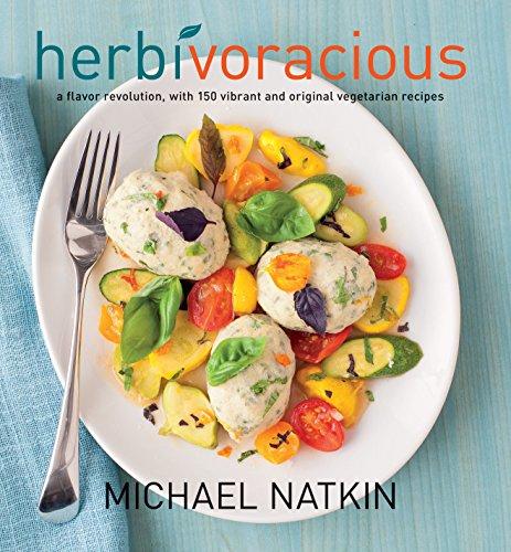 9781558327450: Herbivoracious: A Flavor Revolution with 150 Vibrant and Original Vegetarian Recipes