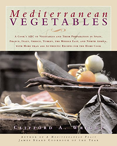 9781558327757: Mediterranean Vegetables: A Cook's Compendium of all the Vegetables from The World's Healthiest Cuisine, with More than 200 Recipes