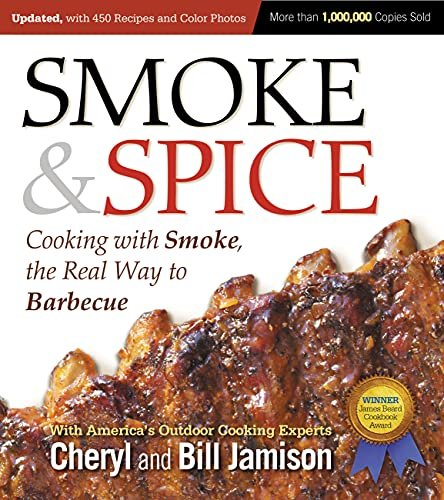 9781558328365: Smoke & Spice: Cooking With Smoke, the Real Way to Barbecue