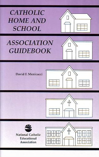 9781558330580: Catholic Home and School Association Guidebook