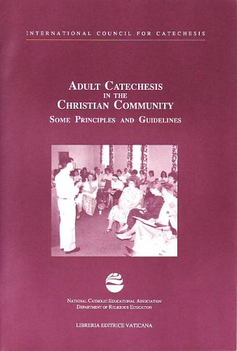 9781558330597: Adult Catechesis in the Christian Community: Some Principles and Guidelines