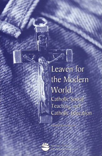 9781558332461: Leaven for the modern world: Catholic social teaching and Catholic education