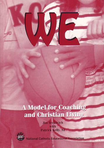 WE: A Model for Coaching and Christian: Jim Yerkovich; S.