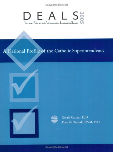 DEALS 2005: National Profile of the Catholic Superintendency: Gerald Cattaro