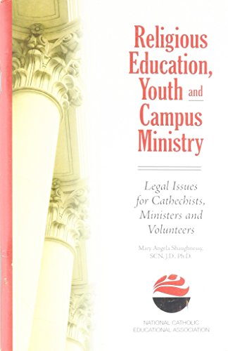 9781558333826: Religious Education, Youth and Campus Ministry: Legal Issues for Catechists, Ministers and Volunteers