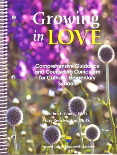 9781558334021: Growing In Love: Comprehensive Guidance And Counseling For Catholic Elementary Schools