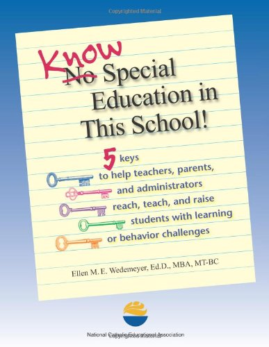 Know Special Education in This School!: Ellen M.E. Wedemeyer