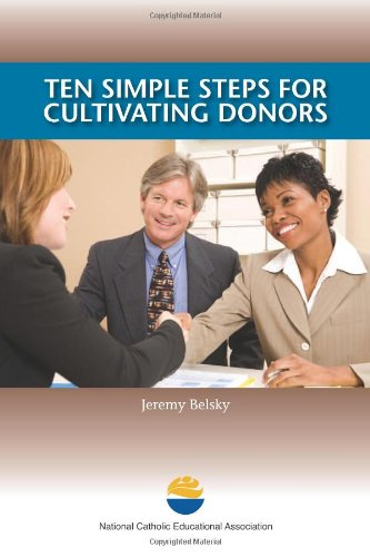 9781558334946: Ten Simple Steps for Cultivating Donors