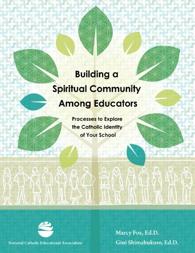 9781558335042: Building a Spiritual Community Among Educators: Processes to Explore the Catholic Identity of Your School.