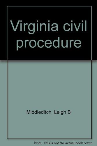 Virginia civil procedure: Middleditch, Leigh B