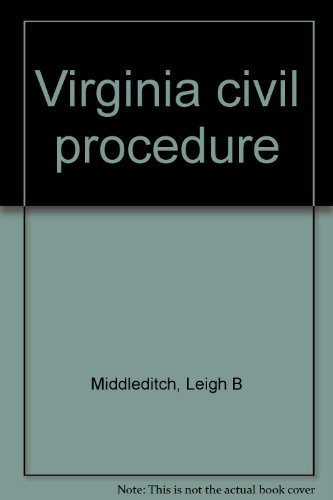 Virginia civil procedure: Middleditch, Leigh B
