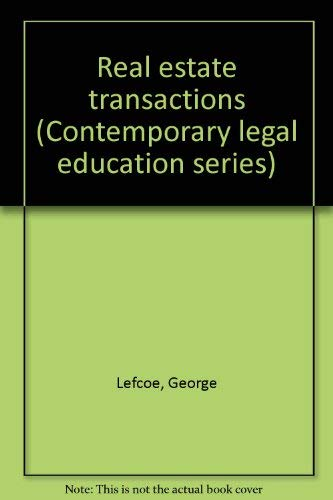 9781558340367: Real Estate Transactions (Contemporary legal education series)