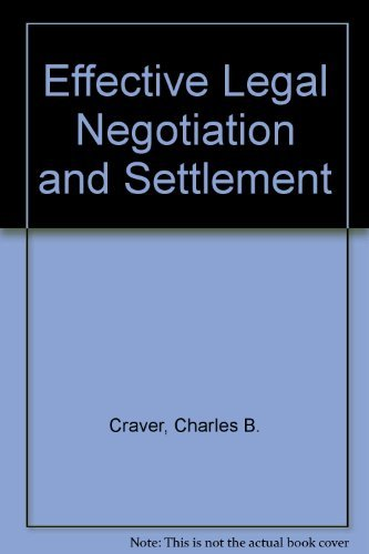 9781558340596: Effective Legal Negotiation and Settlement