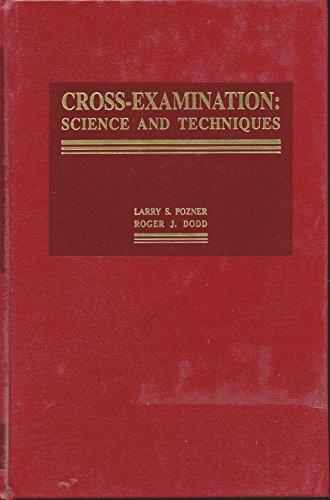 9781558340718: Cross-Examination: Science & Techniques