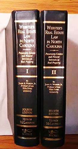 9781558342002: Webster's Real Estate Law in North Carolina: Possessory Estates and Present Interests in Real Property : With Supplements