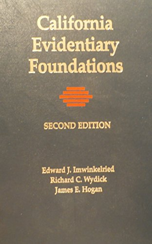 9781558342125: California evidentiary foundations